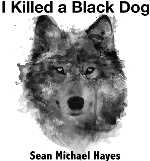 I Killed a Black Dog