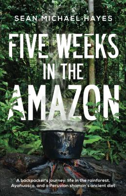 Five Weeks in the Amazon - Ebook Cover